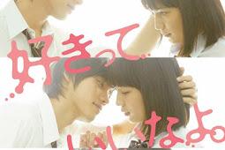 "Say ""I love you"" / Sukitte Ii nayo / 好きっていいなよ (2014) - Japanese Movie"