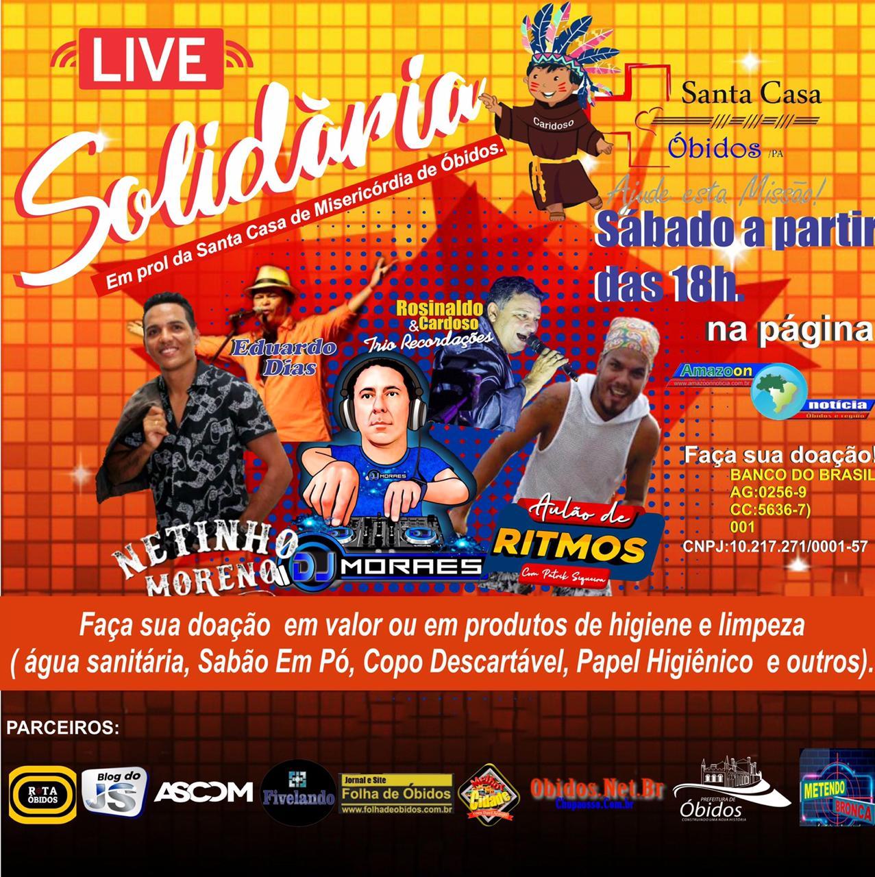 Live Solidária neste sábado (09) visa arrecadar produtos de limpeza e higiene para Santa Casa de Misericórdia de Óbidos.