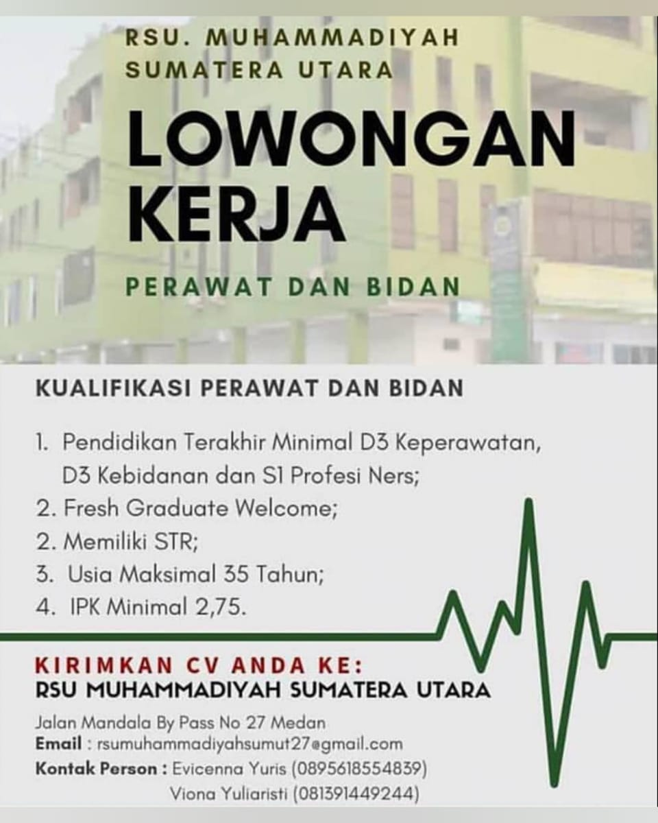 Lowongan Kerja Perawat Dan Bidan Di Rsu Muhammadiyah Medan Mei