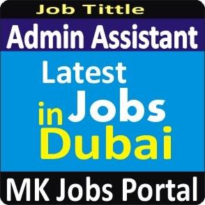 Admin Assistant Jobs In UAE Dubai With Mk Jobs Portal
