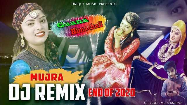 Mujra DJ Remix End of 2020 mp3 Song Download REMIX AUDIO ~ Gaana Himachali