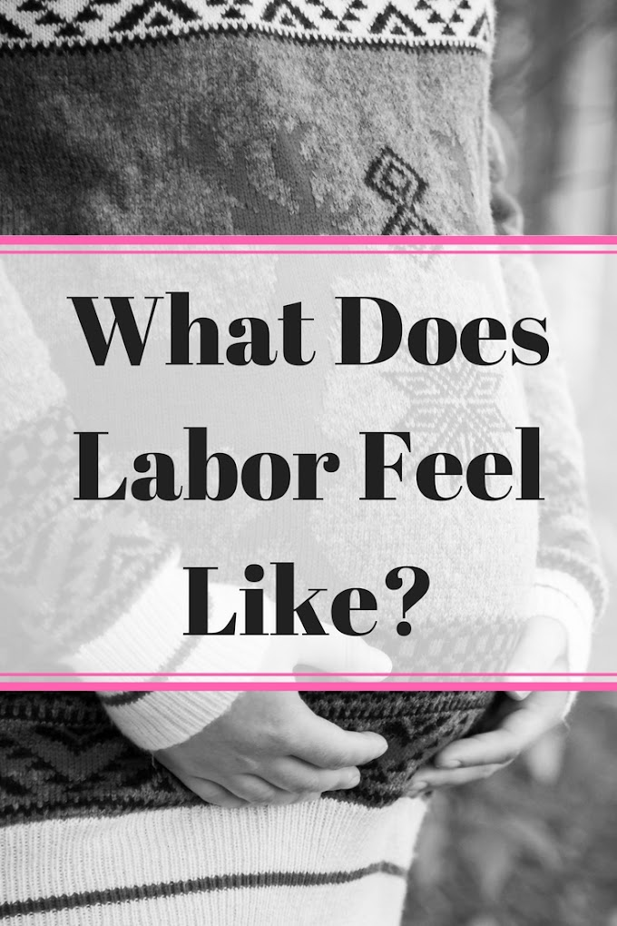 What Does Labor Feel Like?