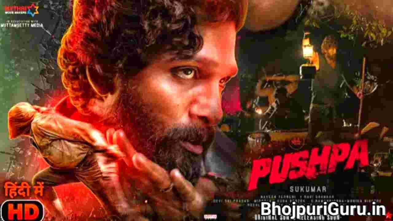 Pushpa Full Movie Release Date   Allu Arjun, Rashmika Mandana   Budget, Review - Bhojpuri Guru