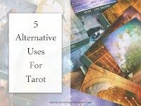 Blog post 5 alternative uses for tarot