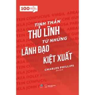 100 Trích Dẫn Thần Thánh - Tinh Thần Thủ Lĩnh Từ Những Lãnh Đạo Kiệt Xuất  ebook PDF EPUB AWZ3 PRC MOBI