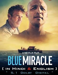 Download Blue Miracle (2021) Dual Audio Hindi Full Movie HDRip 480p 345MB