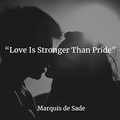 love is stronger than pride de sade