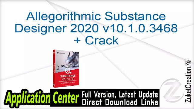 Allegorithmic Substance Designer 2020 v10.1.0.3468 + Crack