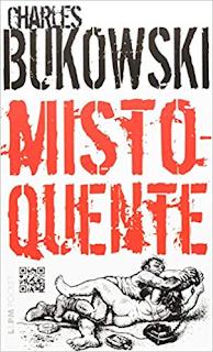 Misto-Quente, Charles Bukowski