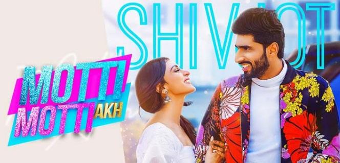 मोटी मोटी अंख (Motti Motti akh) shivjot ft gurlej akhtar lyrics in hindi