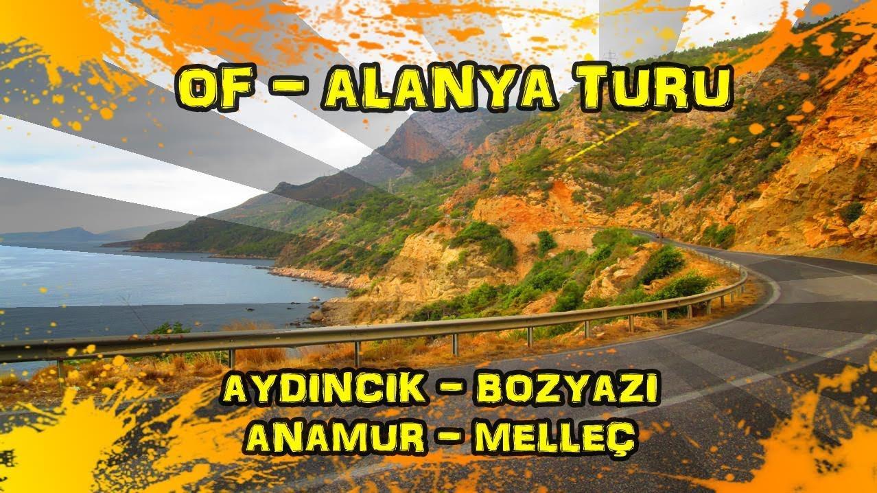 2019/09/25 Aydıncık ~ Bozyazı ~ Anamur ~ Melleç
