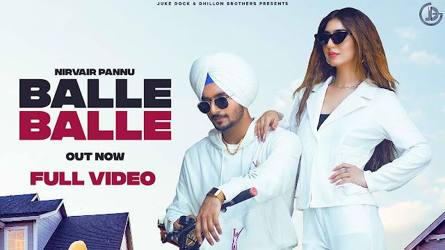 Balle Balle Lyrics – Nirvair Pannu