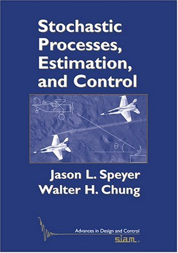 alt=Stochastic processes, estimation, and control by  Jason L. Speyer, Walter H. Chung