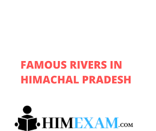Famous Rivers In Himachal Pradesh
