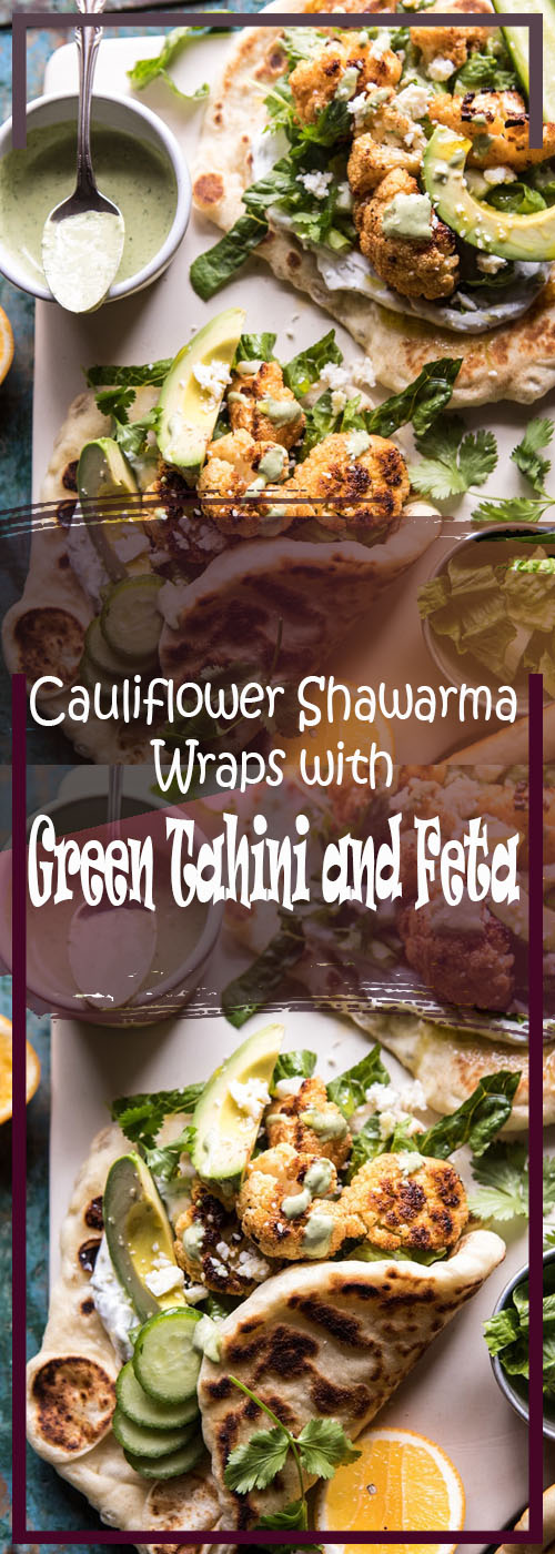 Cauliflower Shawarma Wraps with Green Tahini and Feta Recipe