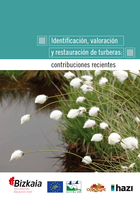 http://www.bizkaia.eus/home2/archivos/DPTO9/Temas/Life/SEMINARIO_FINAL/MONOGRAFICO%20TURBERA/Identificacion,valoracion_%20y_restaurecion_de_turberas_contribuciones_recientes.pdf?hash=74d2e7ff8a759c3460b869502a3e4c47&idioma=CA