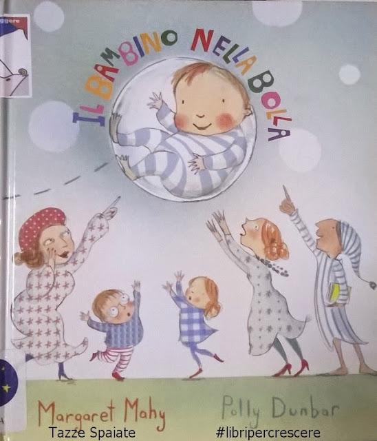 Il bambino nella bolla di Margaret Mahy e Polly Dunbar
