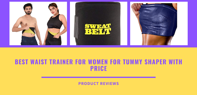 Best waist trainer for women for tummy shaper with Price