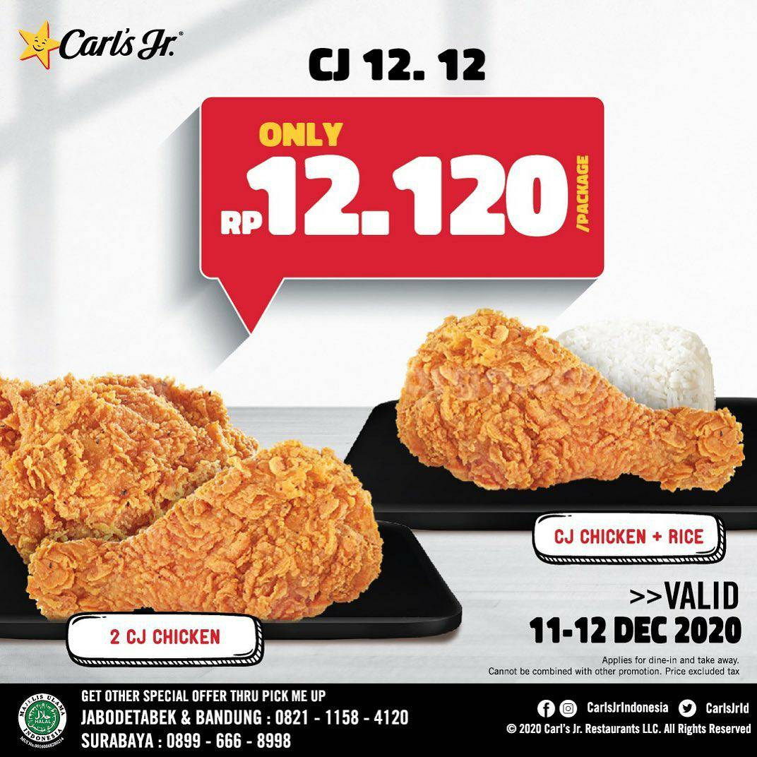 Carls Jr Promo 12.12 - 1 CJ Chicken + 1 Nasi hanya Rp 12.000