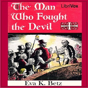 The Man Who Fought Audiobook the Devil by Eva K. Betz