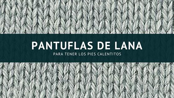 Patrones de Pantuflas de Lana