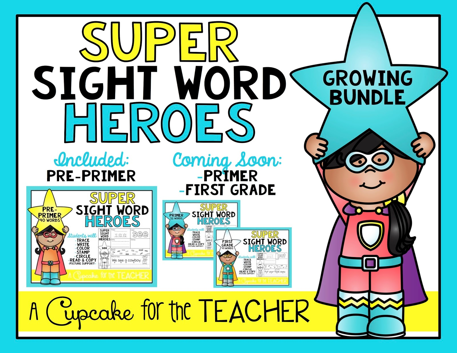 Super Sight Word Heroes - A Cupcake for the Teacher