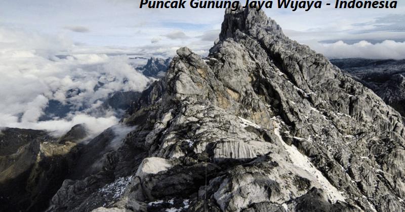 Puncak Gunung Jaya Wijaya Indonesia Terkenal Sampai Ke Seluruh Dunia Wisata Sekitarmu
