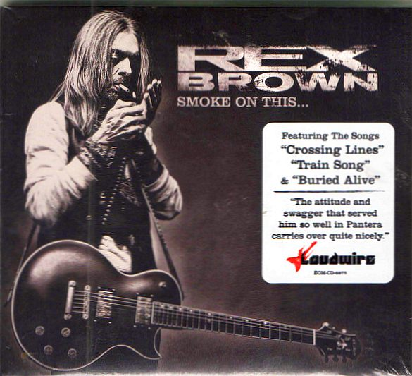 REX BROWN - Smoke On This... [Digipak] (2017) full