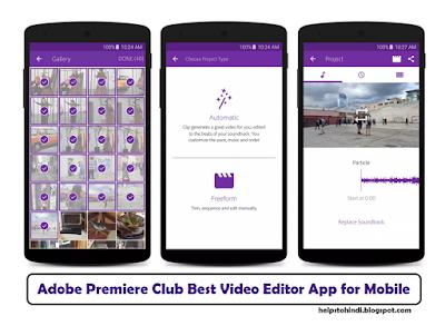Adobe Premiere Club Video Editor App for Mobile