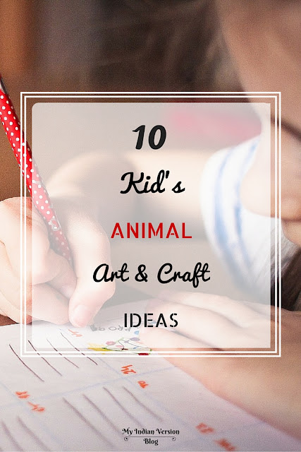 10-kid's-animal-art-and-craft-ideas-myindianversion