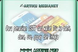 Cara penarikan USDT dari Triv wallet ke bank, dana, ovo, gopay dan linkaja