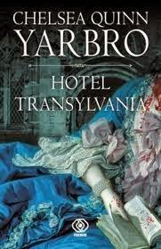 Hotel Transylvania, de Chelsea Quinn Yarbro.