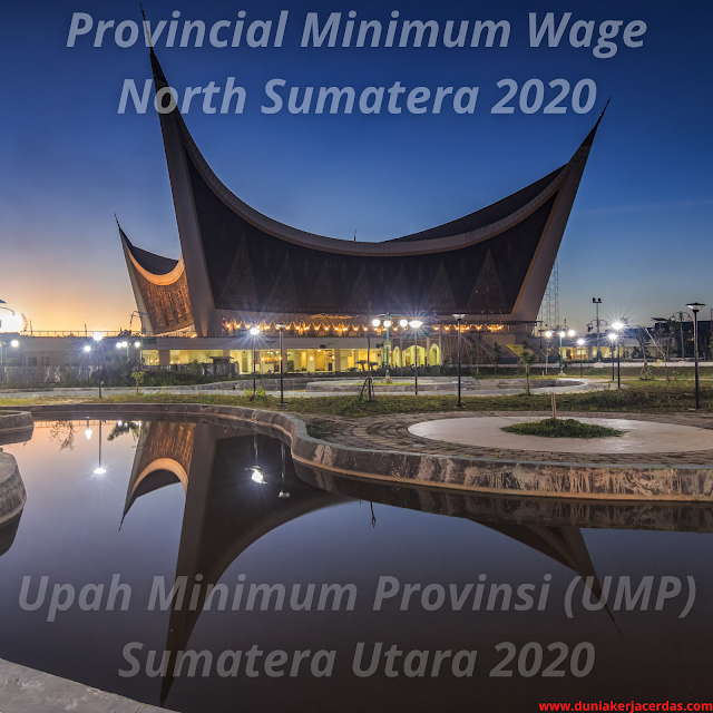 Rp. 2.499.423,06.- Provincial Minimum Wage North Sumatera 2020 (UMP) SK Pdf