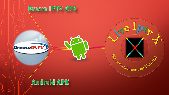 Dream IPTV APK