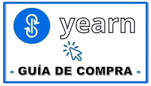 Comprar Criptomoneda YEARN.FINANCE YFI COIN Guía Gratis Español