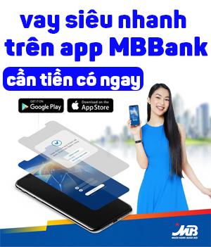 Mbbbank vay tien nhanh giai ngan trong ngay
