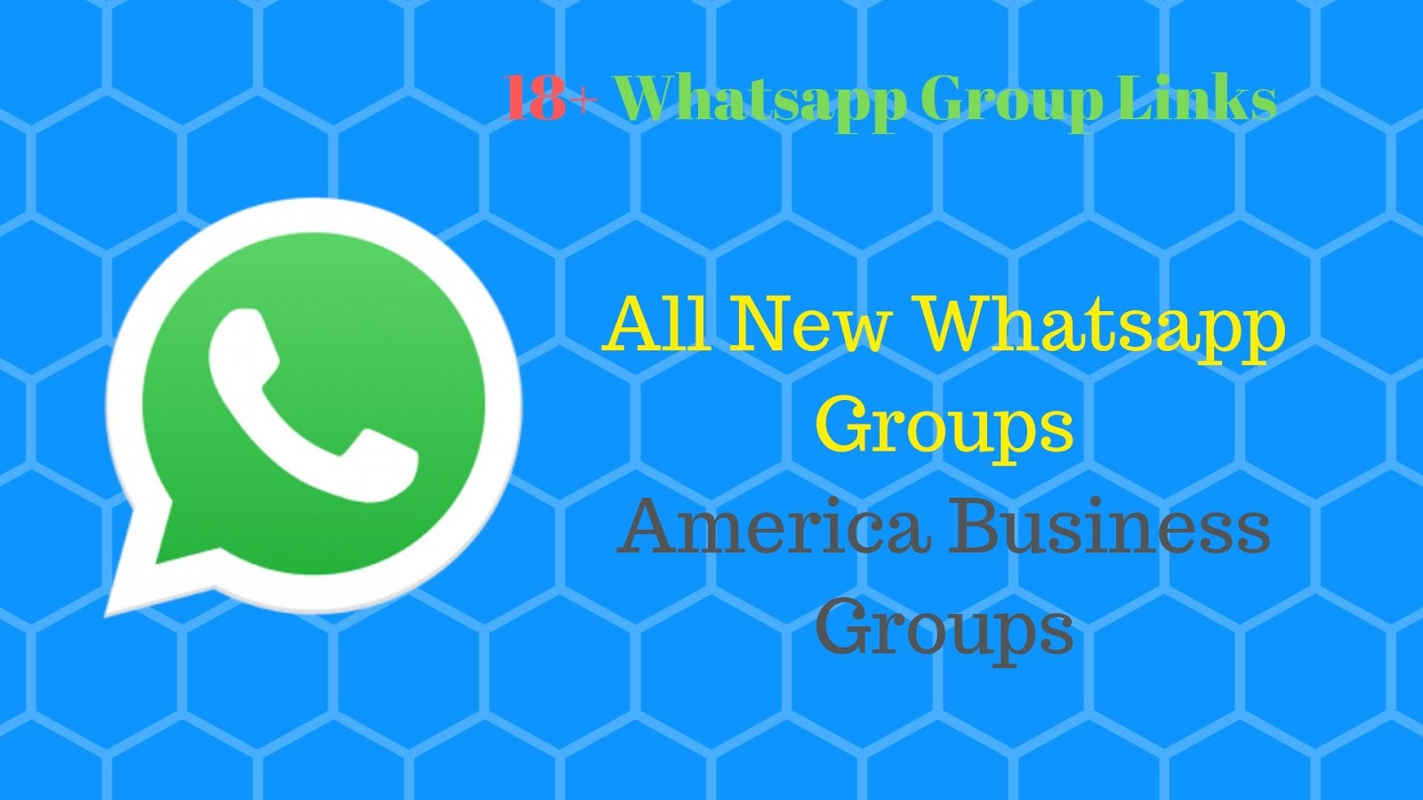 Whatsapp Group Links 18+ America - Join now - We Feed Now
