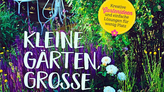 Kleine Gärten, Grosse Liebe — Rezension und Verlosung