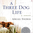 "Woman Alone Shines In Memoir―""A Three Dog Life"""