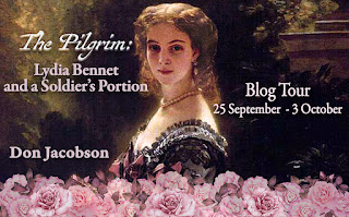 Blog Tour: The Pilgrim: Lydia Bennet and a Soldier's Portion by Don Jacobson - Blog Tour