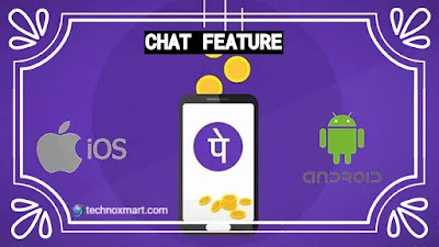 PhonePe's New Chat Feature For Android & iOS