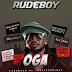 [MP3 DOWNLOAD]Rudeboy – Oga
