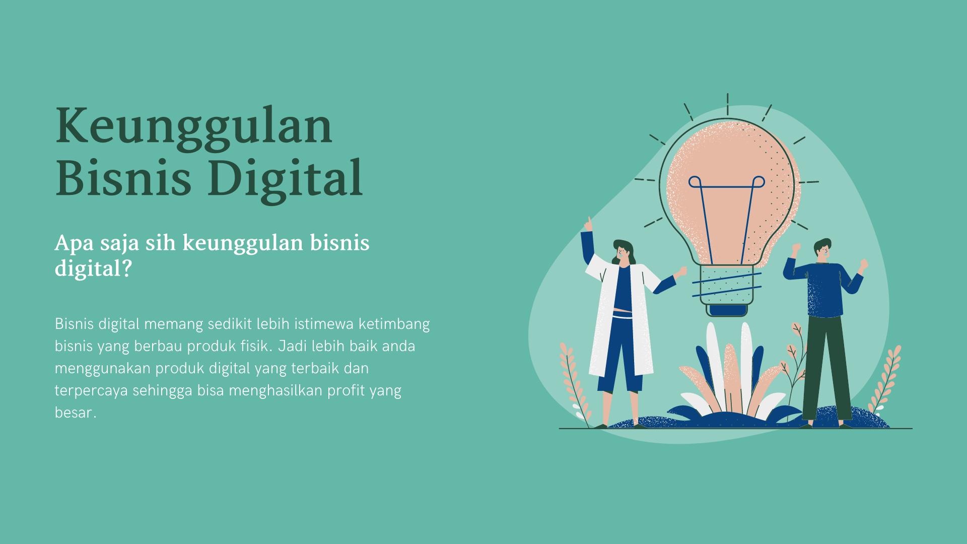 keunggulan bisnis digital