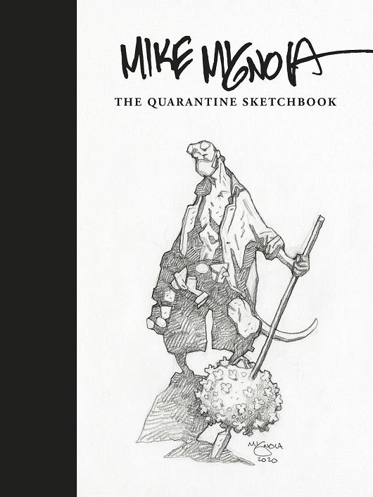 Cover of Mike Mignola Quarantine Sketchbook HC
