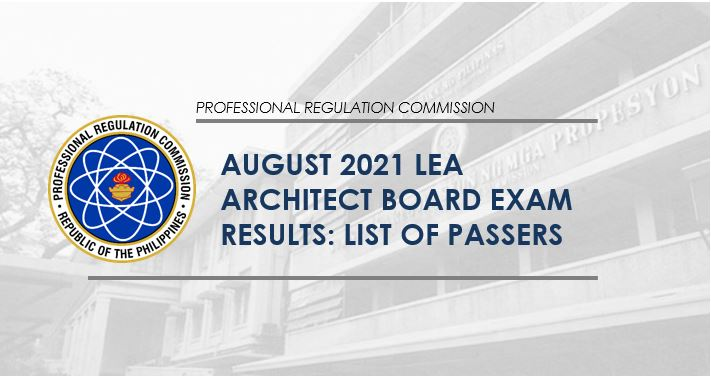 LIST OF PASSERS: August 2021 Architect board exam LEA result