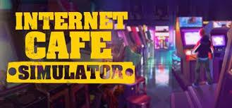 تحميل لعبة محاكي مقهي الالعاب internet cafe simulator للكمبيوتر