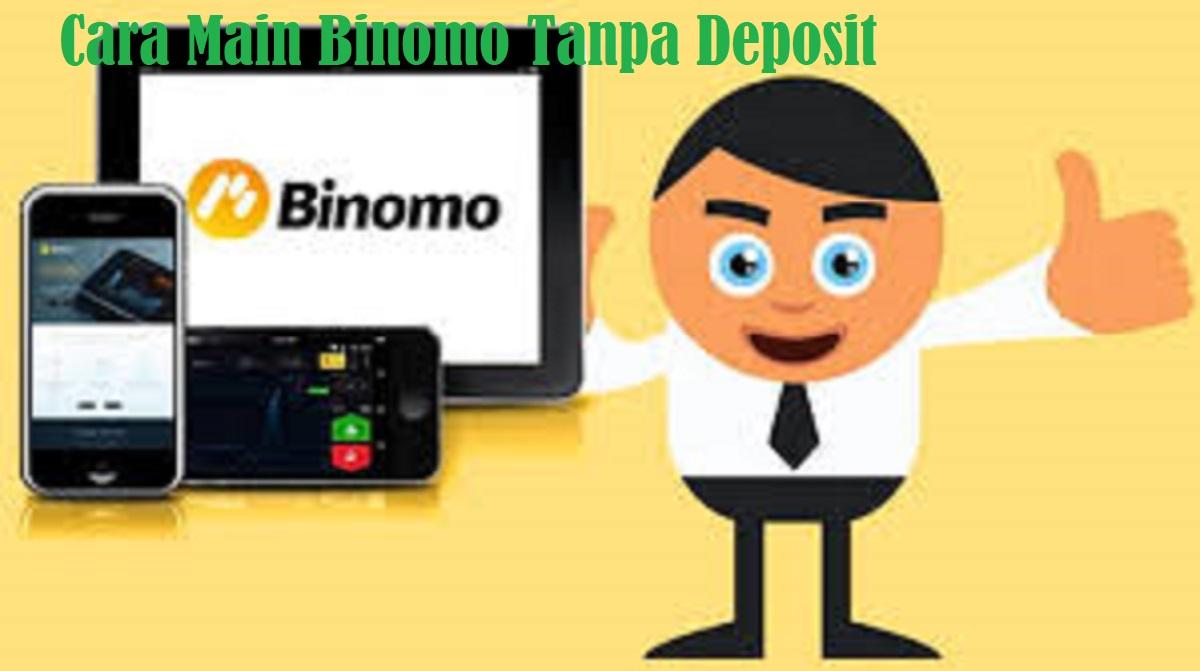 Cara Main Binomo Tanpa Deposit