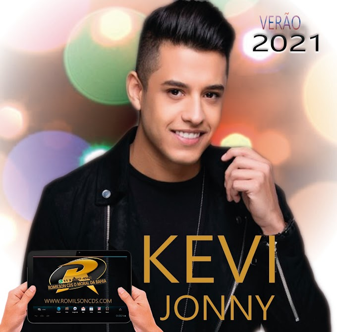KEVI JONNY  VERÃO 2021 ( PRA PAREDÃO )
