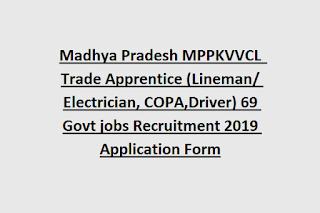 Madhya Pradesh MPPKVVCL  Trade Apprentice (Lineman/ Electrician, COPA,Driver) 69 Govt jobs Recruitment 2019 Application Form