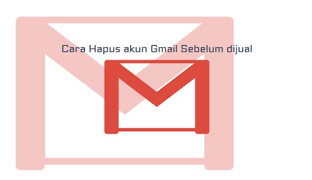 hapus akun Gmail nah keren